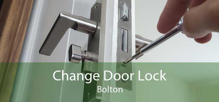 Change Door Lock Bolton