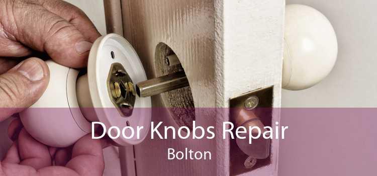 Door Knobs Repair Bolton