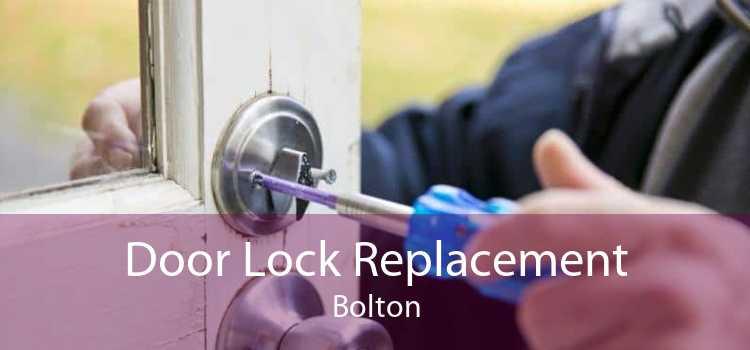 Door Lock Replacement Bolton