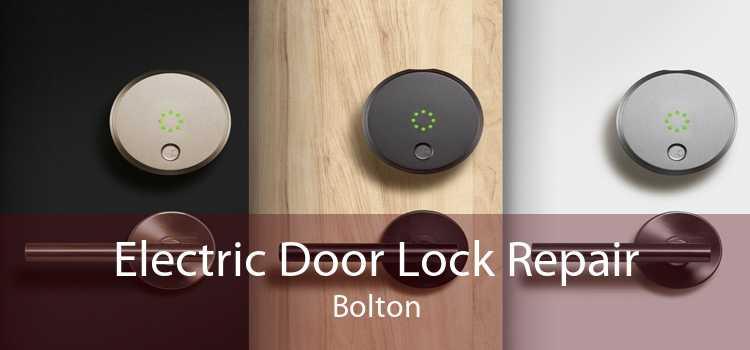 Electric Door Lock Repair Bolton