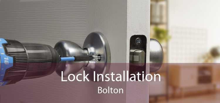 Lock Installation Bolton