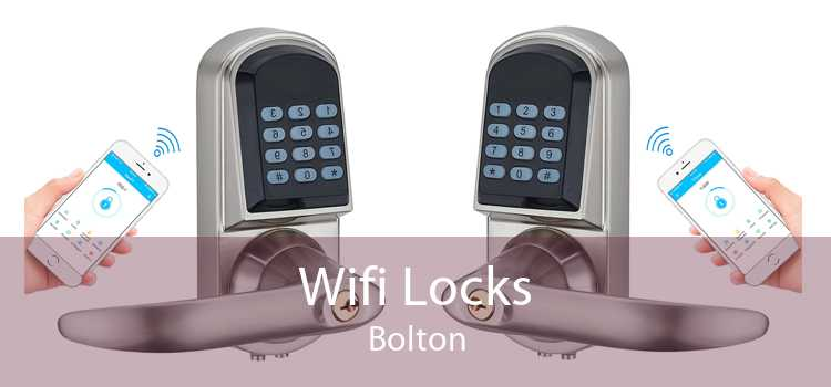 Wifi Locks Bolton